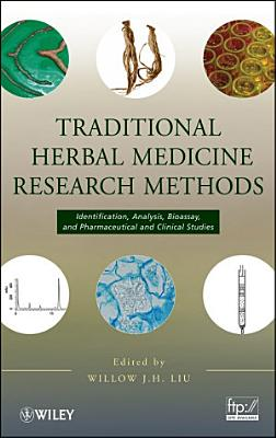 Traditional Herbal Medicine Research Methods