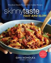 Skinnytaste Fast And Slow PDF