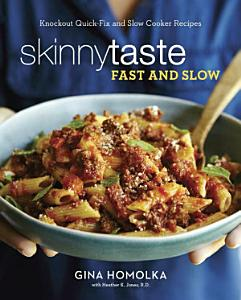 Skinnytaste Fast and Slow Book