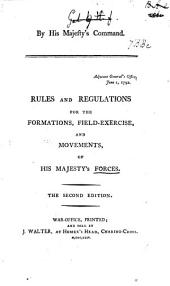 Rules and Regulations for the Formations, Field-Exercise, and Movements of His Majesty's Forces. Drawn by David Dundas, 1792