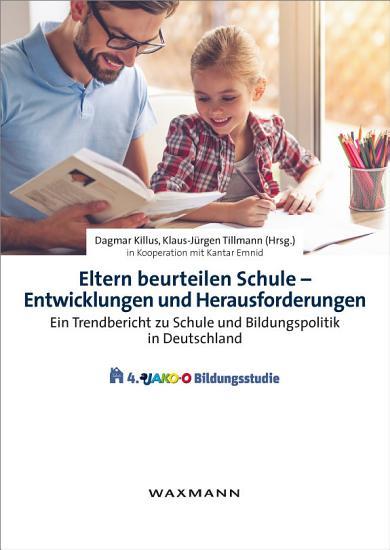 Eltern beurteilen Schule   Entwicklungen und Herausforderungen PDF