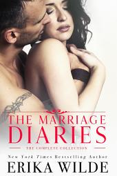 The Marriage Diaries Series: The Complete Collection
