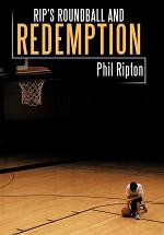 Rip's Roundball and Redemption