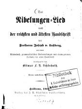 Das Nibelungen-Lied: nach der reichsten und ältesten Handschrift des Freiherrn Joseph v. Laßberg : mit einem Wörterbuch, grammatikalischen Vorbemerkungen und einem getreuen Facsimile der alten Handschrift