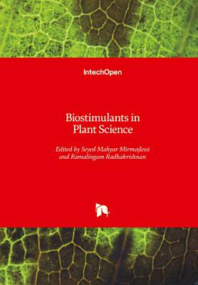 Biostimulants in Plant Science