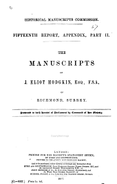 The Manuscripts of J. Eliot Hodgkin, Esq., F. S. A. of Richmond, Surrey: Volume 15, Part 2