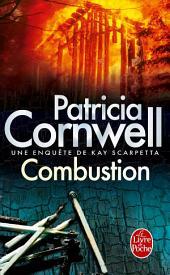 Combustion: Une enquête de Kay Scarpetta