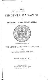 The Virginia Magazine of History and Biography: Volume 2