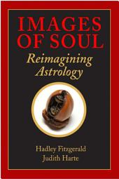 Images of Soul: Reimagining Astrology
