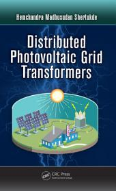 Distributed Photovoltaic Grid Transformers
