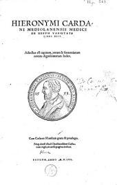 Hieronymi Cardani [...] de rervm varietate libri XVII. Adiectus est capitum, rerum & sententiarum notatu dignissimarum index