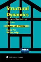 Structural Dynamics: Theory and Computation, Edition 5