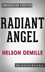 Radiant Angel: A Novel by Nelson DeMille   Conversation Starters (Daily Books)