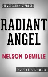 Radiant Angel A Novel By Nelson Demille Conversation Starters Daily Books  Book PDF