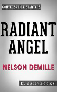 Radiant Angel  A Novel by Nelson DeMille   Conversation Starters  Daily Books  Book