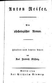 Anton Reiser: Ein psychologischer Roman, Band 5