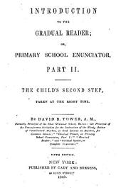 Introduction to The Gradual Reader, Or, Primary School Enunciator: The Child's Second Step, Taken at the Right Time, Part 2