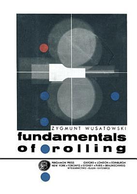 Fundamentals of Rolling