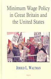 Minimum Wage Policy in Great Britain and the United States