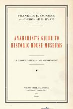 Anarchist s Guide to Historic House Museums PDF