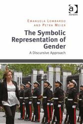 The Symbolic Representation Of Gender Book PDF