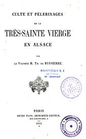 Culte et pélerinages de la Très Sainte Vierge en Alsace