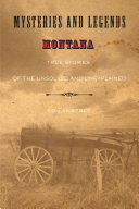 Mysteries and Legends of Montana PDF