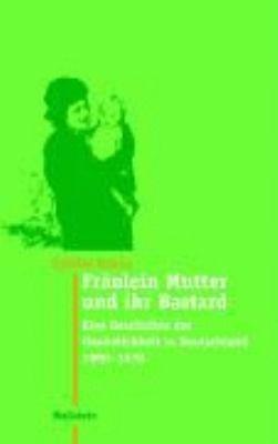 Fr  ulein Mutter und ihr Bastard PDF