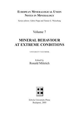 Mineral Behaviour at Extreme Conditions