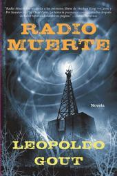 Radio muerte: Novela