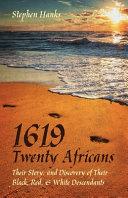 1619   Twenty Africans