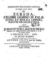De Zereda, celebri gemino in Palaestina et Peraea oppido, regum Israelis curia