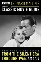 Turner Classic Movies Presents Leonard Maltin s Classic Movie Guide PDF
