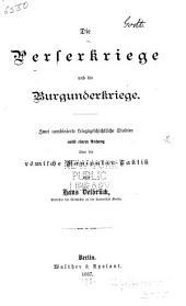 Die Perserkriege und die Burgunderkriege, zwei combinierte kriegsgeschichtliche studien, nebst einem anhang über die römische manipulartaktik