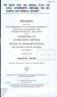 THE SILENT WAR  ARE FEDERAL  STATE AND LOCAL GOVERNMENTS PREPARED FOR     HEARING    COMMITTEE ON GOVERNMENT REFORM  HOUSE OF REPRESENTATIVE PDF