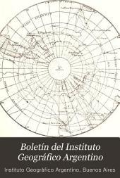 Boletín del Instituto Geográfico Argentino: Volumen 18
