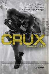 Nexus. Tom 2. Crux (polska edycja)
