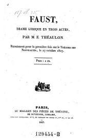 Faust, drame lyrique en trois actes