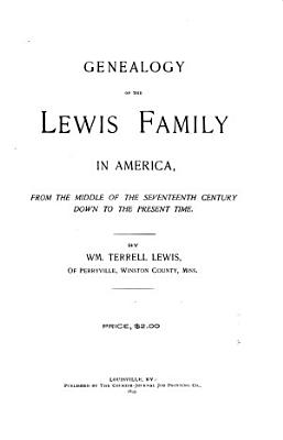 Genealogy of the Lewis Family in America