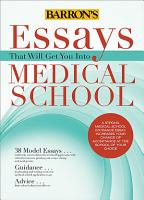 Essays That Will Get You Into Medical School PDF