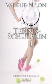Die Tennis-Schülerin - Erotischer Roman