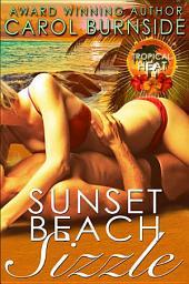 Sunset Beach Sizzle: A Tropical Heat Novella