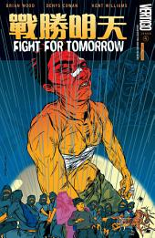 Fight For Tomorrow (2002-) #4
