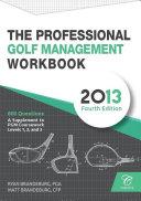 Professional Golf Management (PGM) Practice Question Workbook