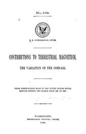 Contributions to Terrestrial Magnetism: The Variation of the Compass, from Observations Made in the United States Naval Service During the Period from 1881 to 1894