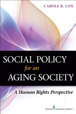 Social Policy for an Aging Society PDF