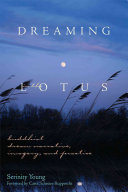Dreaming in the Lotus