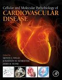 Cellular and Molecular Pathobiology of Cardiovascular Disease PDF