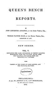 Report of cases argued and determined in the English courts of common law: Volume 48