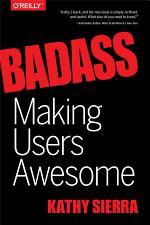 Badass: Making Users Awesome